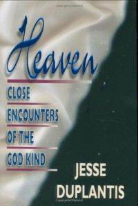 heaven-close-encounters-god-kind-jesse-duplantis-hardcover-cover-art