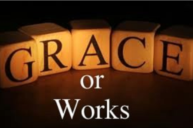 Grace or Works