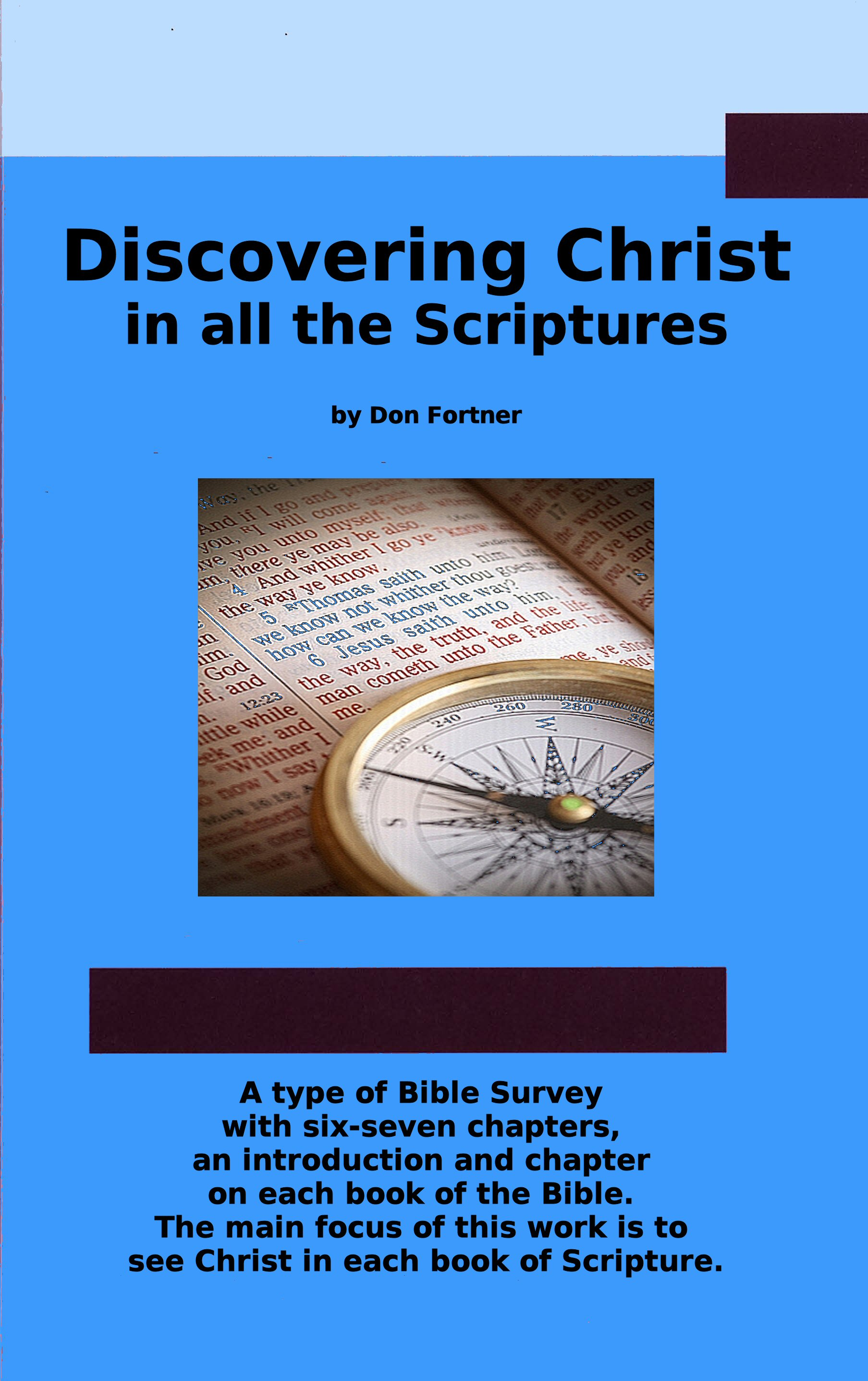Discovering christ in all the scriptures free ebook download by discovering christ in all the scriptures free ebook download by don fortner fandeluxe Gallery