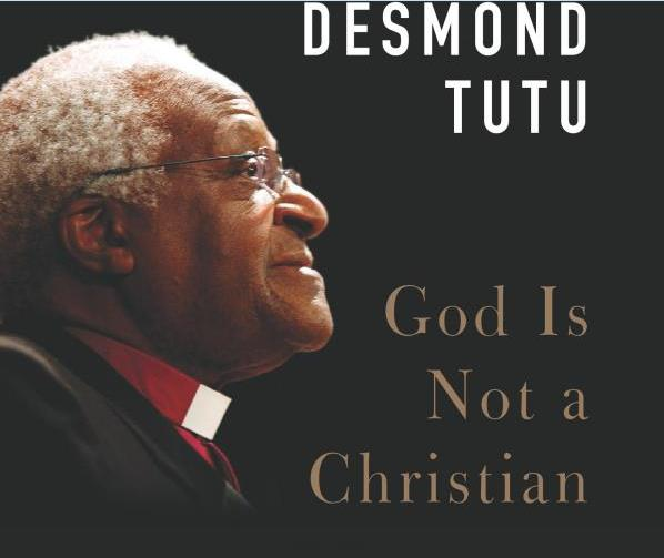 Tutu says God is not a Christian